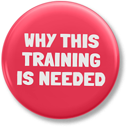 Why this training is needed